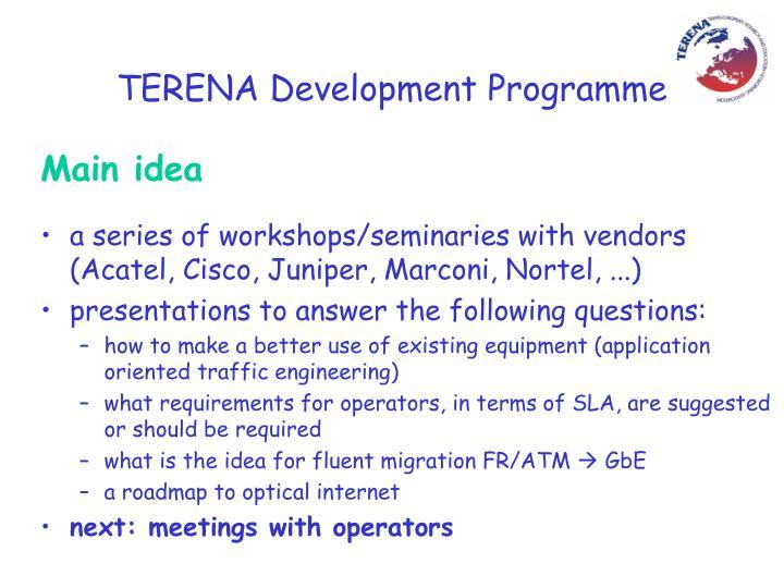 TERENA Development Programme