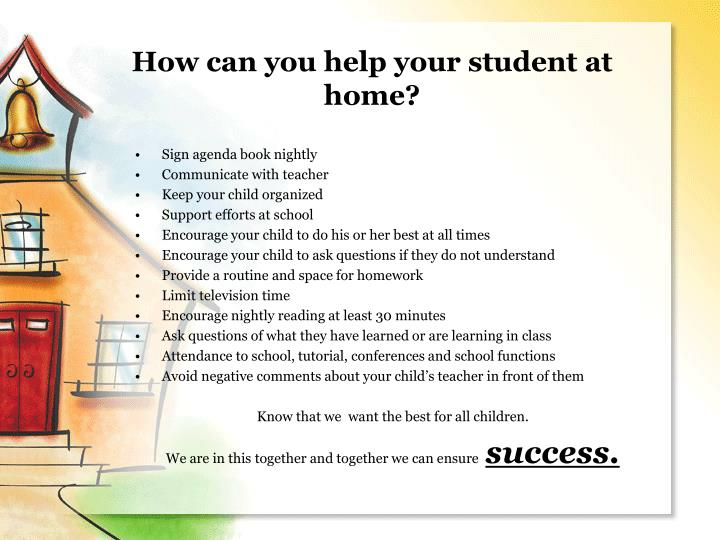 How can you help your student at home?