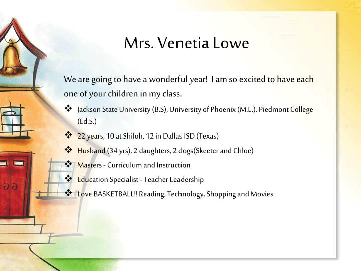 Mrs. Venetia Lowe