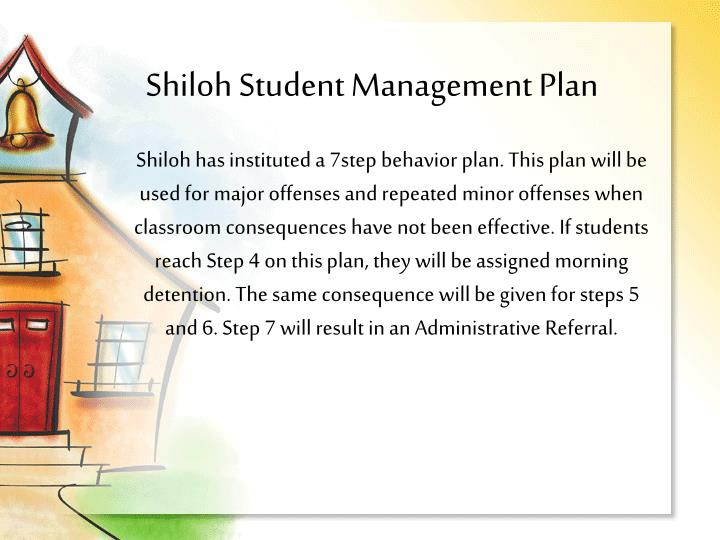 Shiloh Student Management Plan