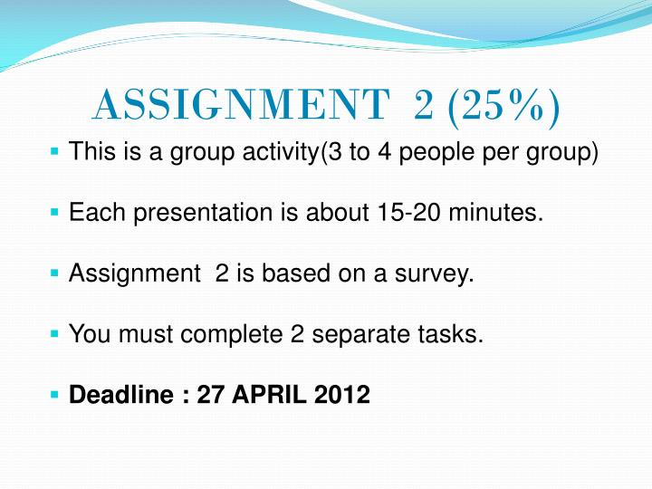 ASSIGNMENT  2 (25%)