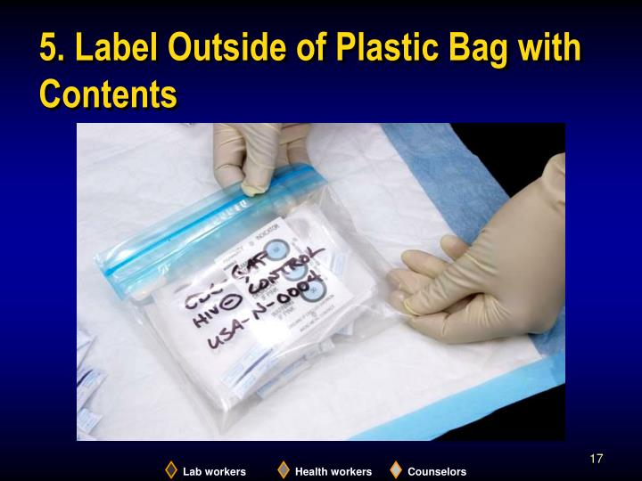 5. Label Outside of Plastic Bag with Contents