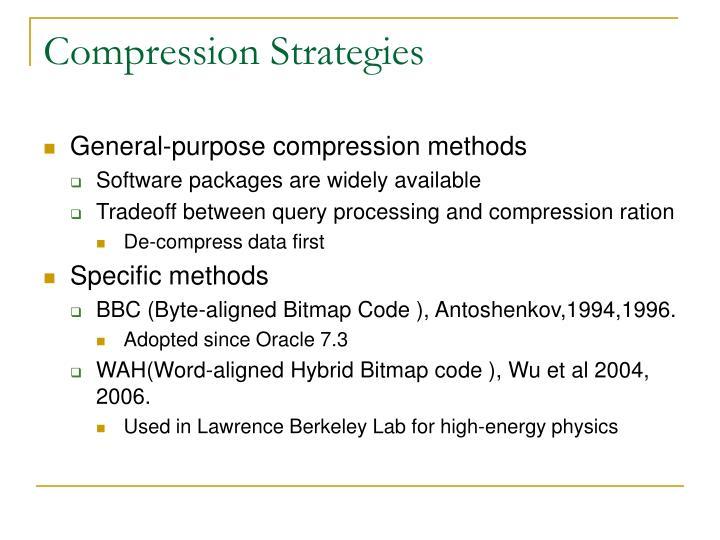 Compression Strategies