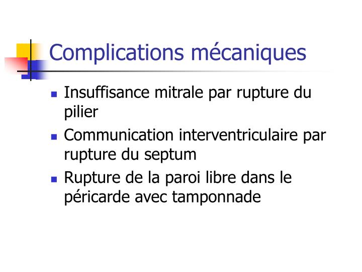 Complications mécaniques