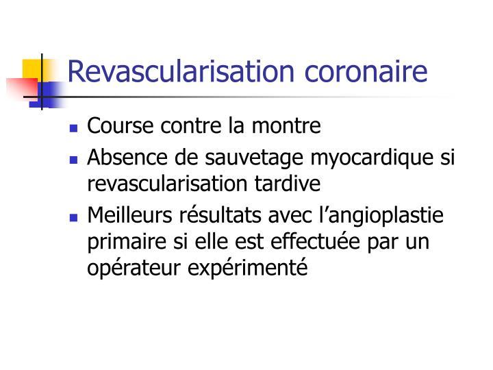 Revascularisation coronaire