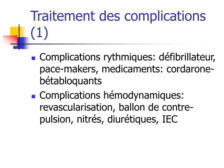 Traitement des complications (1)