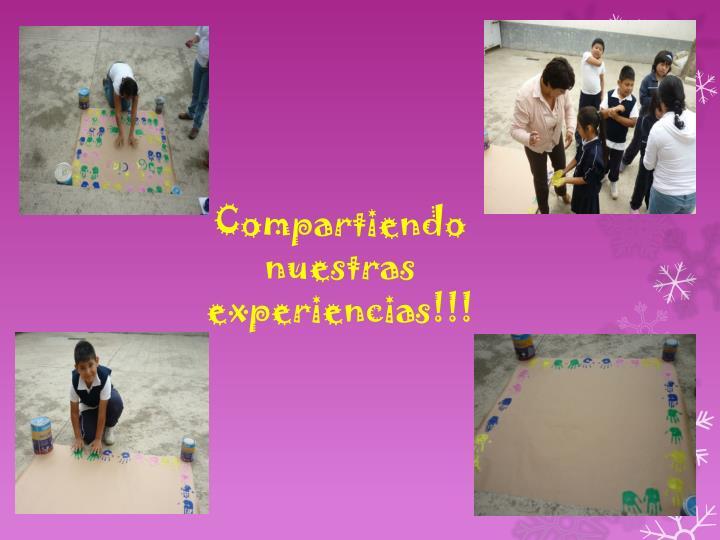 Compartiendo nuestras experiencias!!!