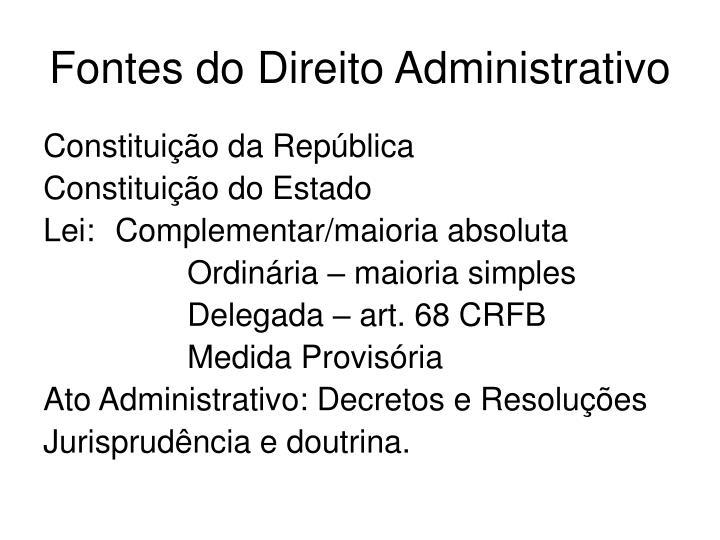Fontes do Direito Administrativo