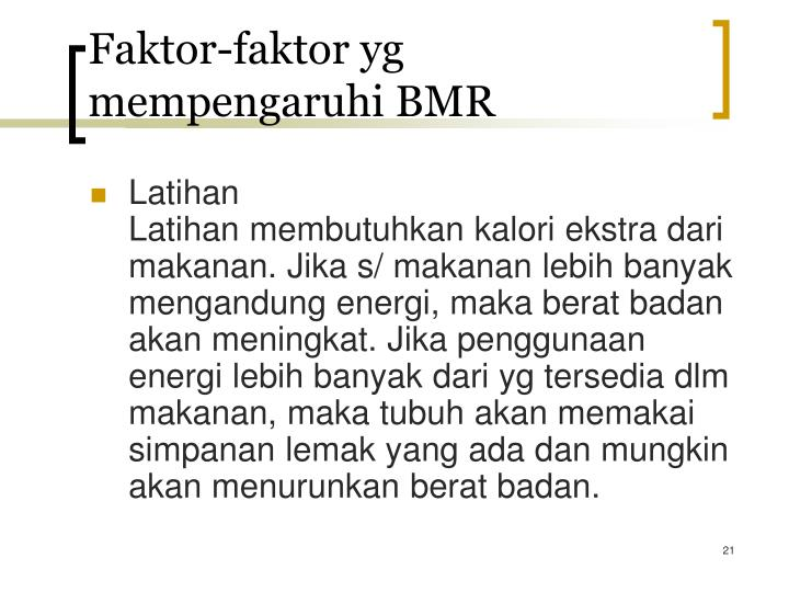 Faktor-faktor yg mempengaruhi BMR