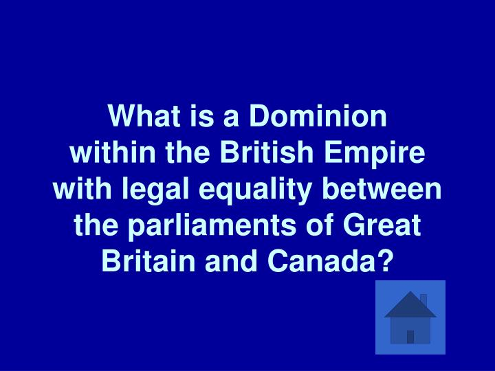 What is a Dominion