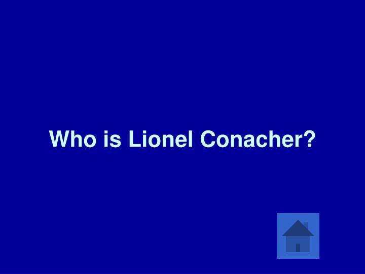 Who is Lionel Conacher?