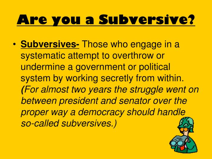 Are you a Subversive?
