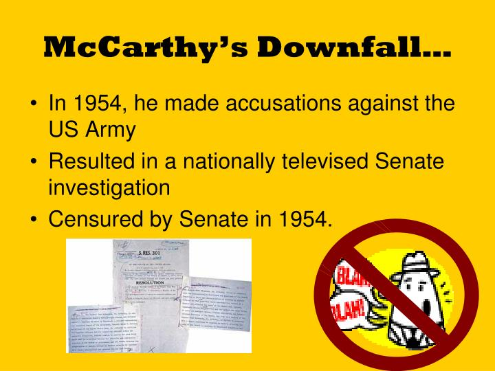 McCarthy's Downfall…