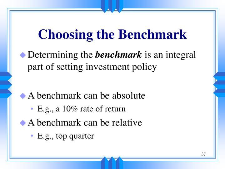 Choosing the Benchmark
