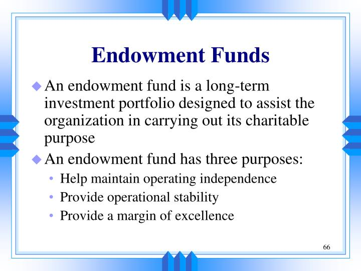 Endowment Funds