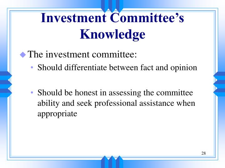 Investment Committee's Knowledge