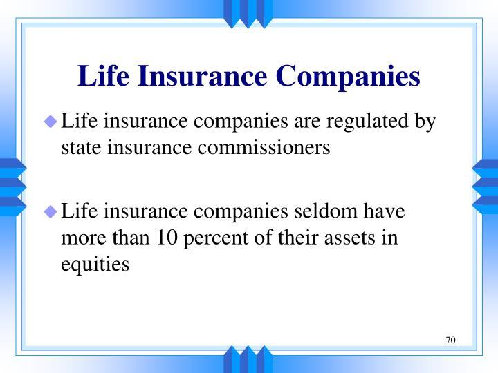 Life Insurance Companies