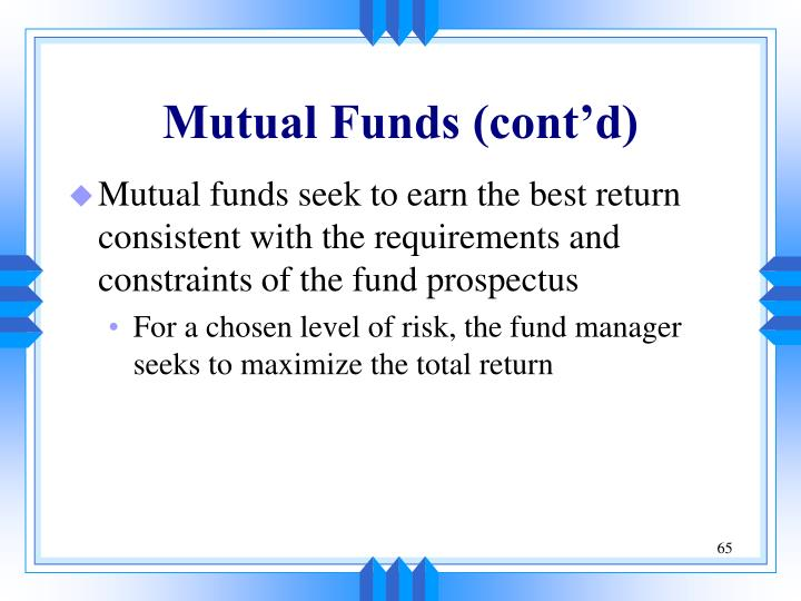 Mutual Funds (cont'd)