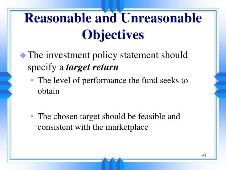 Reasonable and Unreasonable Objectives