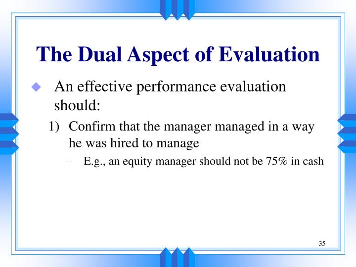 The Dual Aspect of Evaluation
