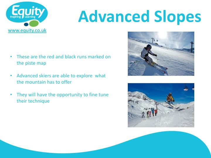 Advanced Slopes