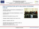 our cooperation with bulgaria economic forum