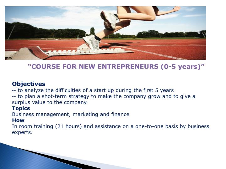 """""""COURSE FOR NEW ENTREPRENEURS (0-5 years)"""""""
