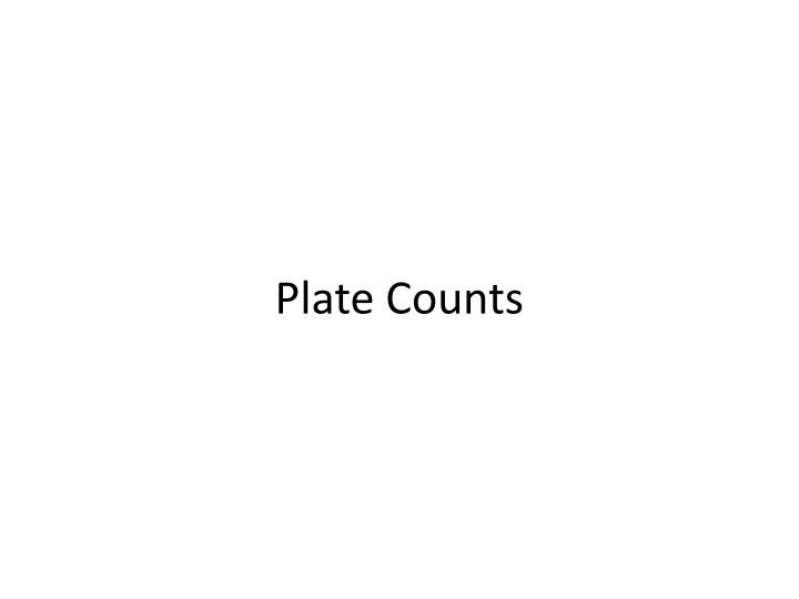 Plate Counts