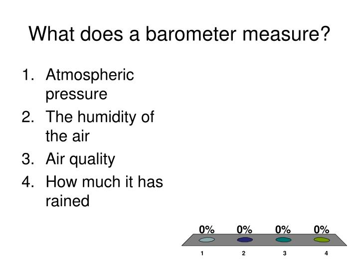 What does a barometer measure?