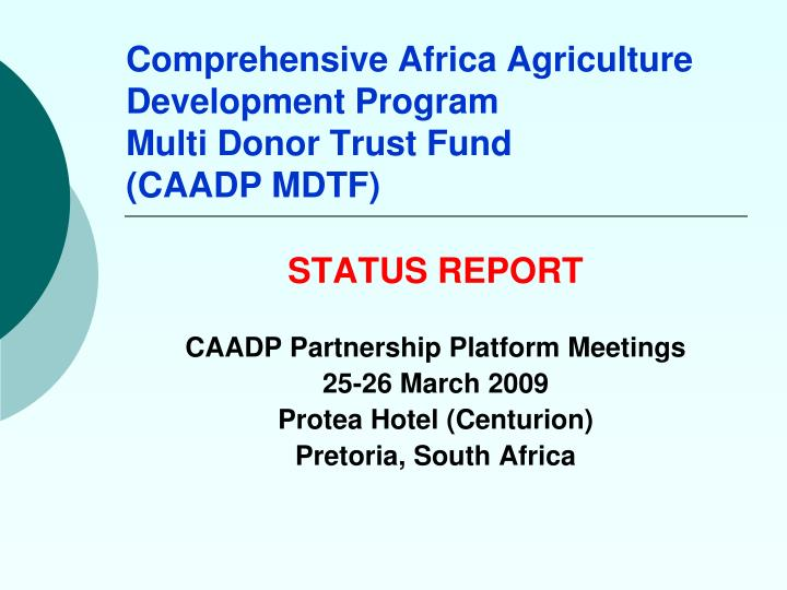 Comprehensive africa agriculture development program multi donor trust fund caadp mdtf