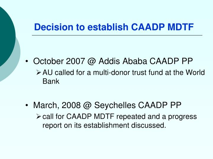Decision to establish caadp mdtf