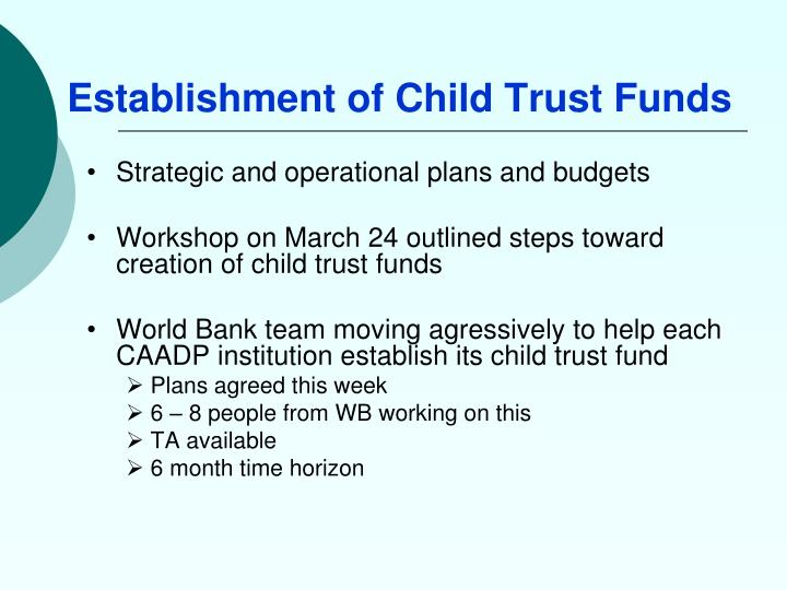 Establishment of Child Trust Funds