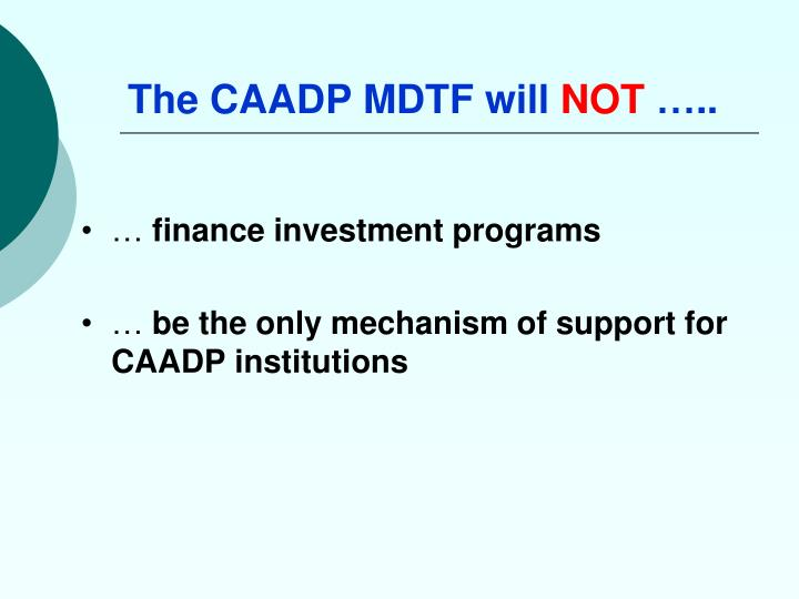 The CAADP MDTF will