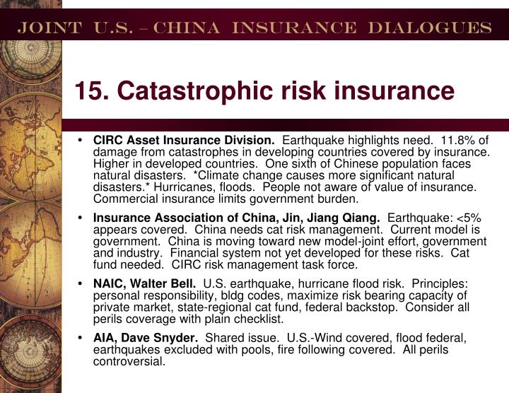 15. Catastrophic risk insurance