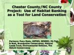 chester county nc county project use of habitat banking as a tool for land conservation