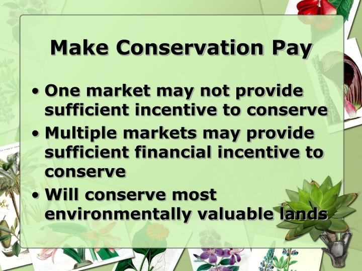 Make Conservation Pay