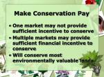 make conservation pay