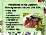 problems with current management under the esa