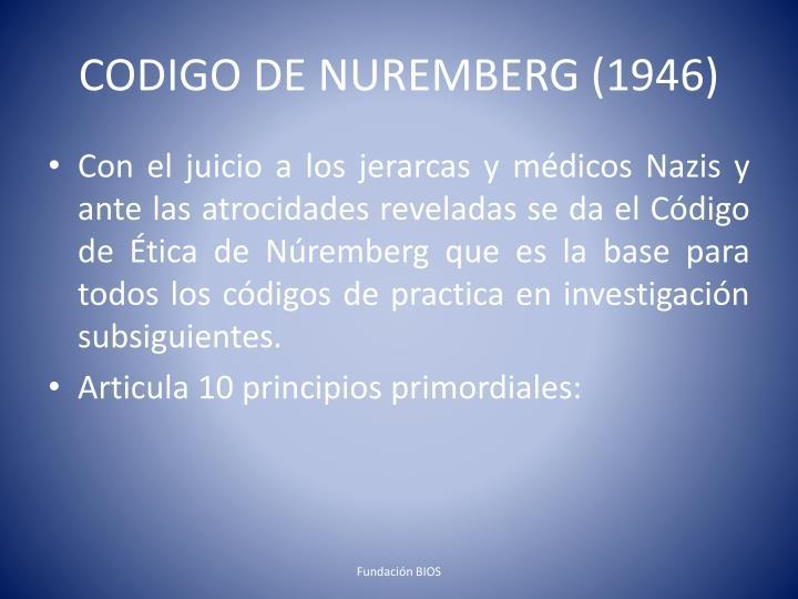 CODIGO DE NUREMBERG (1946)