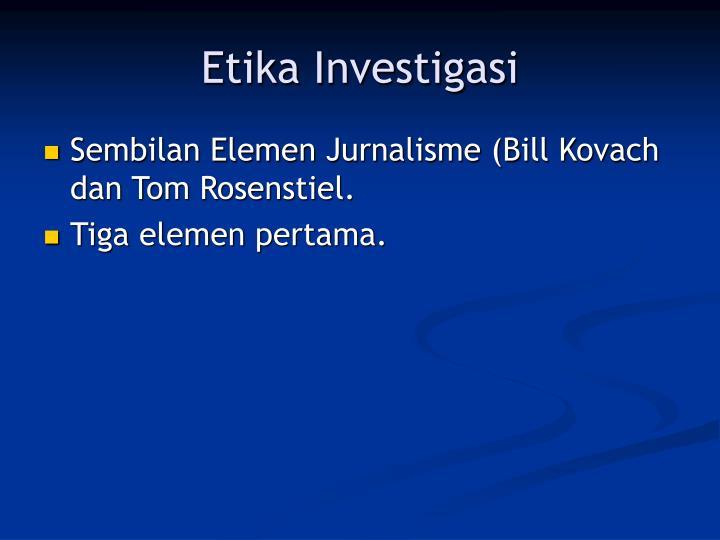 Etika Investigasi