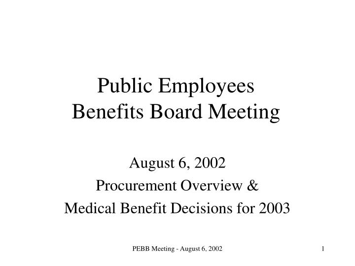 Public employees benefits board meeting
