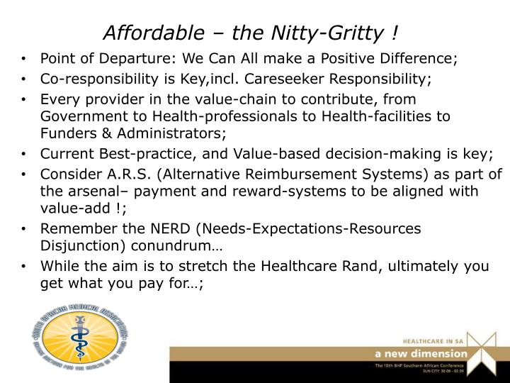Affordable – the Nitty-Gritty !