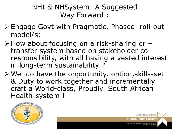 NHI & NHSystem: A Suggested Way Forward :