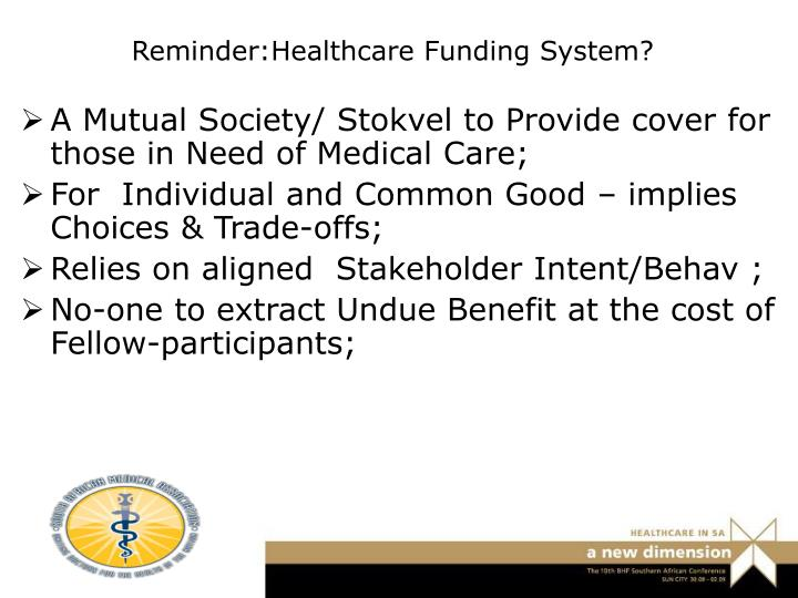 Reminder:Healthcare Funding System?