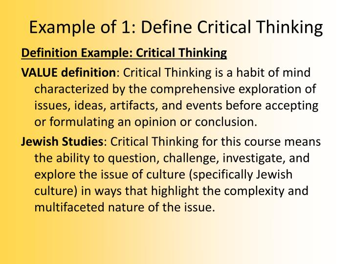 Example of 1: Define Critical Thinking