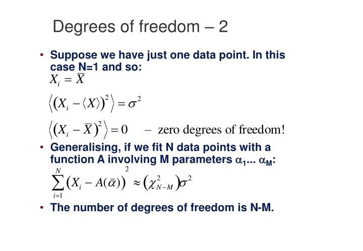 Degrees of freedom – 2