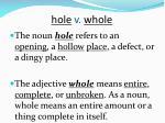 hole v whole