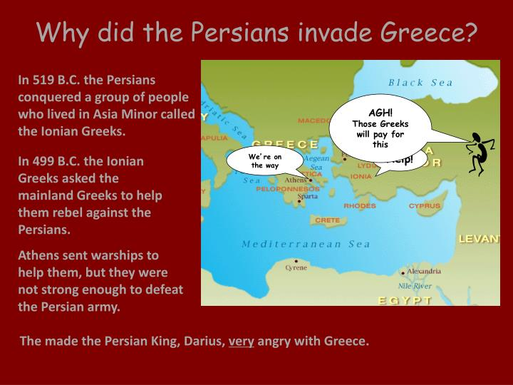 Why did the Persians invade Greece?