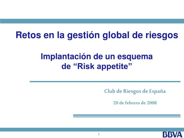 Retos en la gestión global de riesgos