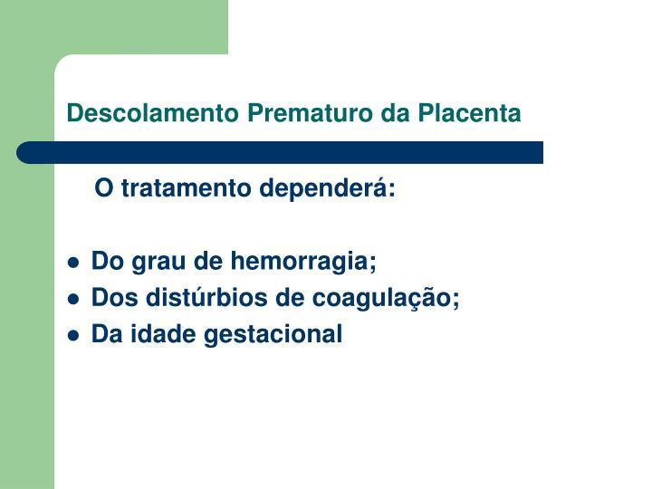 Descolamento Prematuro da Placenta